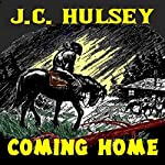Coming Home: A Western Short | J.C. Hulsey