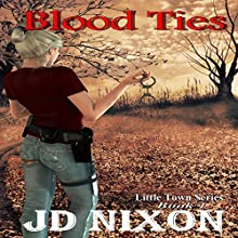 Blood Ties (       UNABRIDGED) by JD Nixon Narrated by Cat Gould