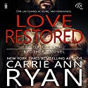 Love Restored: Gallagher Brothers, Book 1 Audiobook by Carrie Ann Ryan Narrated by Gregory Salinas