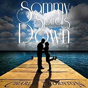 Sammy Spirals Down Audiobook