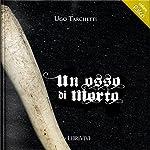 Un osso di morto | Iginio Ugo Tarchetti