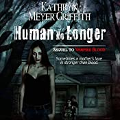 Human No Longer | Kathryn Meyer Griffith