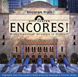 Best of City Center Encores