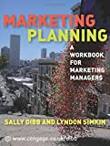Marketing Planning: A Workbook for Marketing Managers