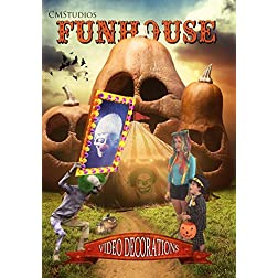 CMStudios' Funhouse Video Decorations