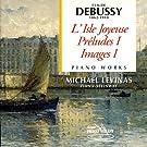 L'Ile joyeuse / Pr�ludes I / Images I