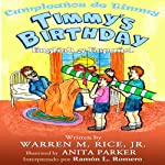 Timmy's Birthday in Spanish | Warren Rice