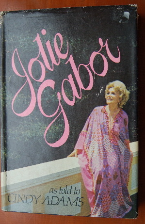 Jolie Gabor as told to Cindy Adams by Jolie Gabor: Amazon.com: Books