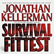 Survival of the Fittest: An Alex Delaware Novel | Jonathan Kellerman
