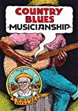 Country Blues Musicianship [2 DVD]
