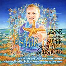 Jesse and the Super Sensorific Seashore - A Day in the Life of a Boy with Autism - Hard Back