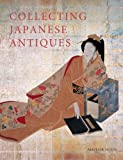 Collecting Japanese Antiques is an excellent overview of the uniquely Japanese aesthetic and how it relates to Japanese culture.From the time Japan started trading with the West in the sixteenth century, Japanese arts and crafts have intrigue...