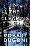 In the Clearing (The Tracy Crosswhite...