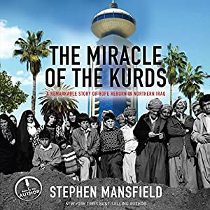 The Miracle of the Kurds Audiobook