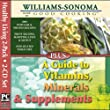 Williams Sonoma Good Cooking / Vitamins, Minerals and Supplements