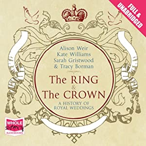 The Ring and the Crown | [Kate Williams]