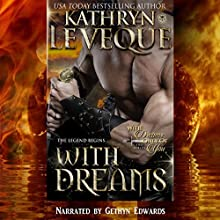 With Dreams: With Dreams Only of You, Part One (       UNABRIDGED) by Kathryn Le Veque Narrated by Gethyn Edwards
