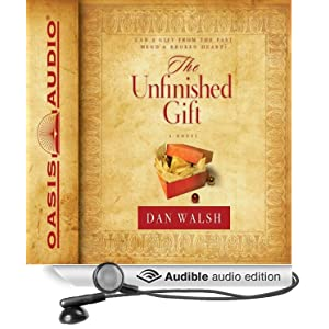 The Unfinished Gift: A Novel [Unabridged] [Audible Audio Edition]