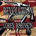 Revolution: American Blend Series, Book 1 (       UNABRIDGED) by Loren Robinson Narrated by Ron Varela