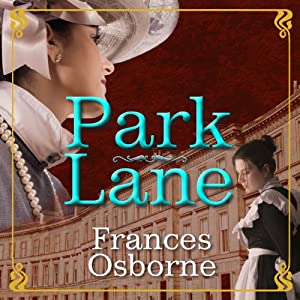 Park Lane | [Frances Osborne]