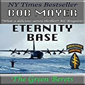 Eternity Base | Bob Mayer