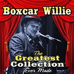 The Boxcar Willie Collection