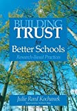 img - for Building Trust for Better Schools: Research-Based Practices by Julie Reed Kochanek (2005-04-13) book / textbook / text book