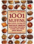 1001 Muffins: Biscuits, Donuts, Panca...