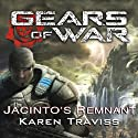 Gears of War: Jacinto's Remnant Audiobook by Karen Traviss Narrated by David Colacci