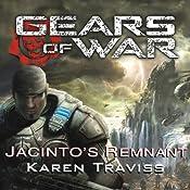 Gears of War: Jacinto's Remnant | [Karen Traviss]