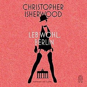 Leb wohl, Berlin Audiobook
