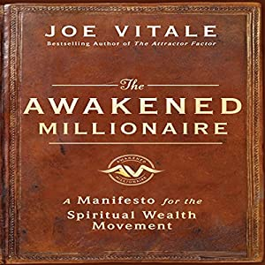 The Awakened Millionaire Manifesto Audiobook