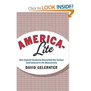 David Gelernter America Lite