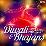 Diwali Aartiyan & Bhajans
