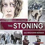 The Stoning: Nichts ist grausamer als die Realität | Harald Holzenleiter