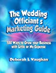 The Wedding Officiant's Marketing Gui...