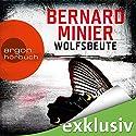 Wolfsbeute (Martin Servaz 3) Audiobook by Bernard Minier Narrated by Johannes Steck