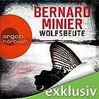 Wolfsbeute (Martin Servaz 3) Hörbuch von Bernard Minier Gesprochen von: Johannes Steck