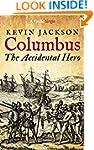 Columbus: the Accidental Hero (Kindle...