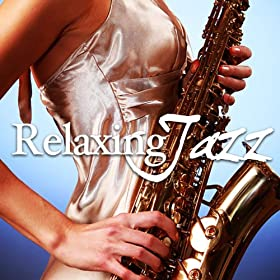 Relaxing Jazz Music, Smooth Chill Dinner Background ... Relaxing Jazz Music