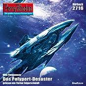 Das Polyport-Desaster (Perry Rhodan 2716)   Wim Vandemaan