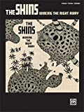 The Shins The Shins Wincing the Night Away: Piano/Vocal/Chords (Pvg)
