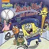 Batter Up!/¡A batear!(SpongeBob SquarePants) (Pictureback(R))