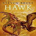 Hawk: Vlad Taltos, Book 14 Audiobook by Steven Brust Narrated by Bernard Setaro Clark
