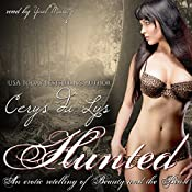 Hunted: An Erotic Retelling of Beauty and the Beast: An Adult Fairy Tale Novel | [Cerys du Lys]