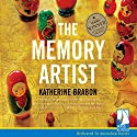 The Memory Artist Audiobook by Katherine Brabon Narrated by David Muscat