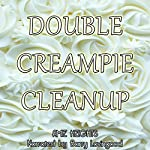 Double Creampie Cleanup: A Hot and Creamy Erotic Short | Amie Heights