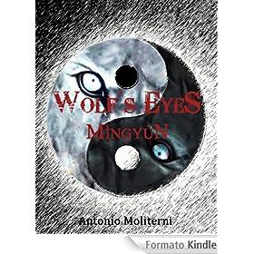 Antonio Moliterni - Wolf's eyes vol. 2 - Mingyun (2013)