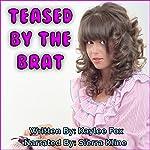 Teased by the Brat | Kaylee Fox