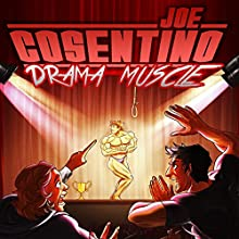 Drama Muscle: A Nicky and Noah Mystery | Livre audio Auteur(s) : Joe Cosentino Narrateur(s) : Chip Hurley